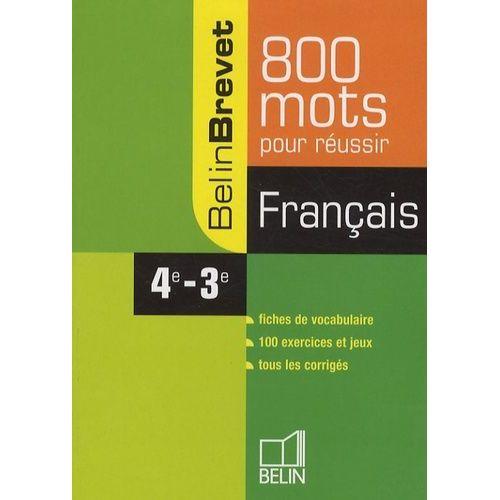 Francais 4e 3e 800 Mots Pour Reussir