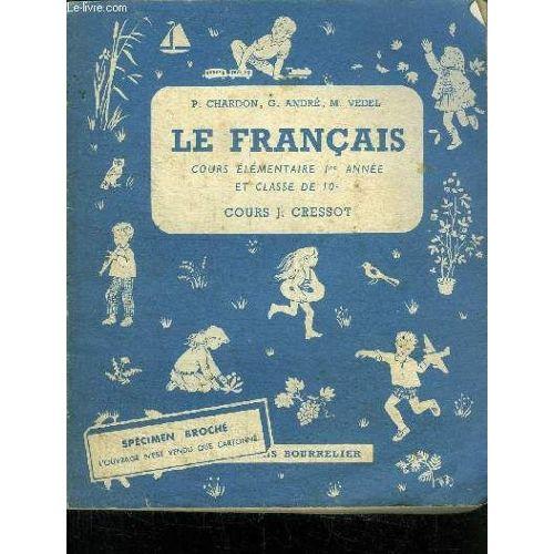 Le Francais Cours Elementaire 1ere Annee Et Classe De