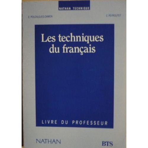 Les Techniques Du Francais Bts Livre Du Professeur Rakuten