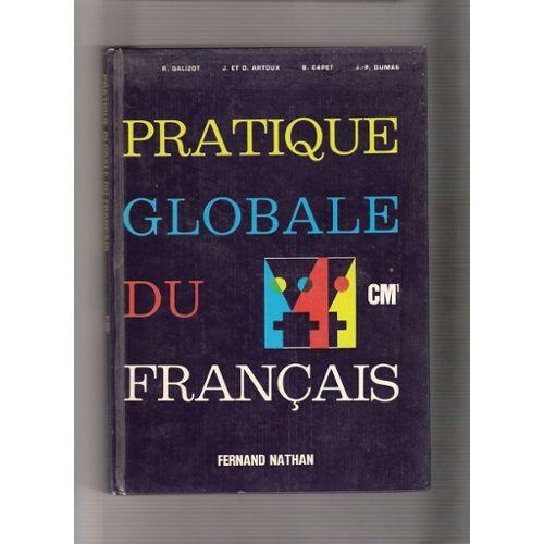 Pratique Globale Du Francais Cm1 De L Oral A L Ecrit