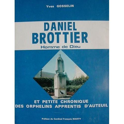 Chronique De Orphelins Dieu Et Petite Daniel BrottierHomme D'auteuil Apprentis Des XPkiuZO