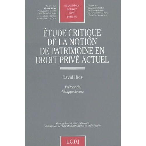 etude de la notion de patrimoine en droit priv u00e9 actuel