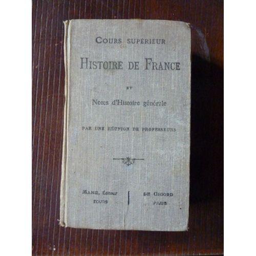 Histoire De France Avec Notes D Histoir Generale Cours Superieur