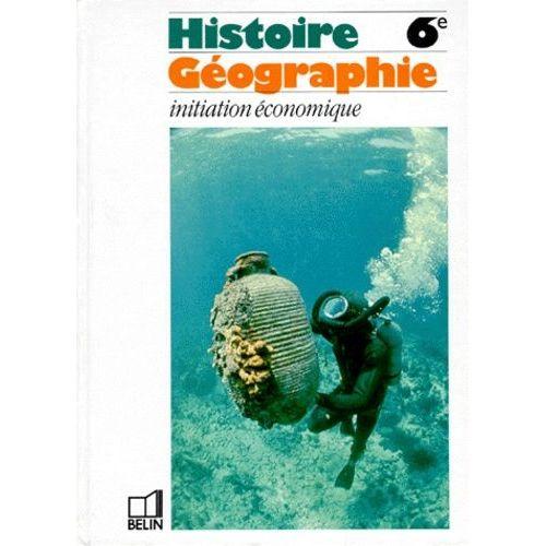 Histoire Geographie 6eme Belin Pas Cher Ou D Occasion Sur