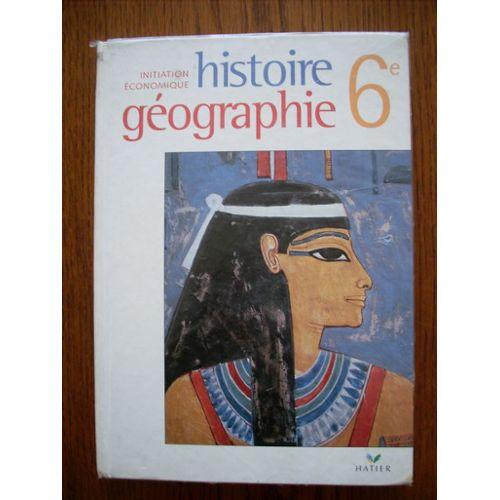 Histoire Geographie Initiation Economique 6eme Manuel