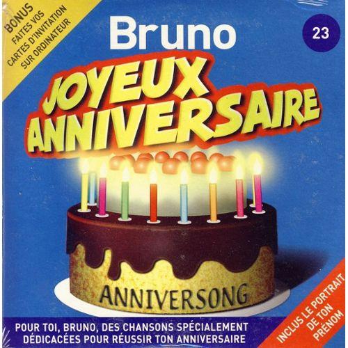 Joyeux Anniversaire Bruno.Anniversong
