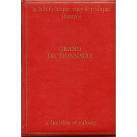 La Bibliotheque Encyclopedique Illustree 42 Volumes Grand Dictionnaire Sciences Naturelles Geographie Du Monde Histoire Universelle Sciences Et Techniques Arts Rakuten