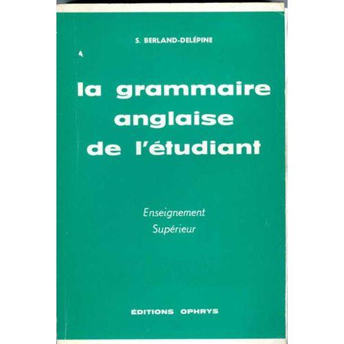 la grammaire anglaise au lycee de l u0026 39 etudiant enseignement superieur
