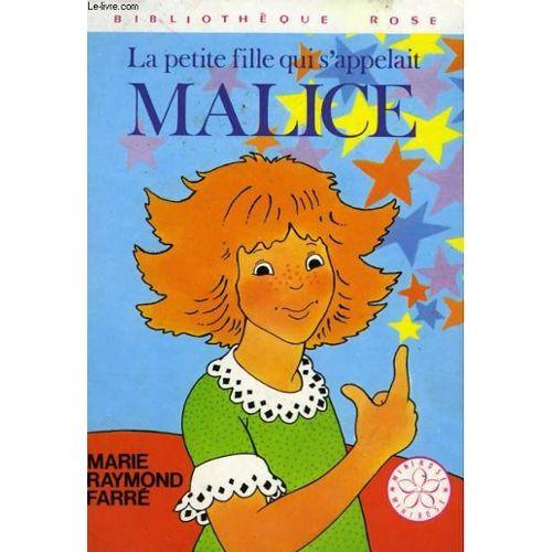 La Petite Fille Qui S Appelait Malice