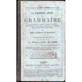 La première année de grammaire. Cours moyen (9 à 11 ans ...
