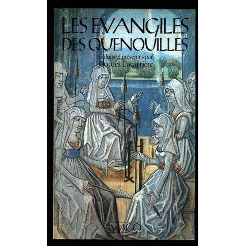 Les évangiles des quenouilles (French Edition)