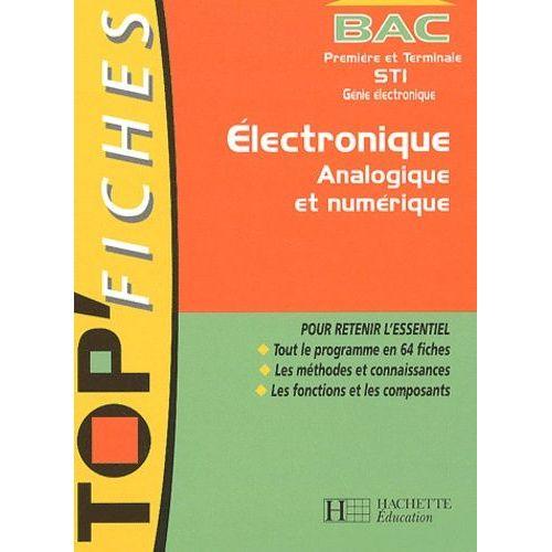 Electronique Analogique Et Numerique 1ere Et Terminale Sti Genie Electronique