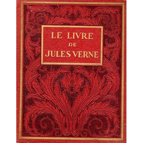 Le Livre De Jules Verne Recits Tires De Ses Ouvrages Librairie Hachette 1928