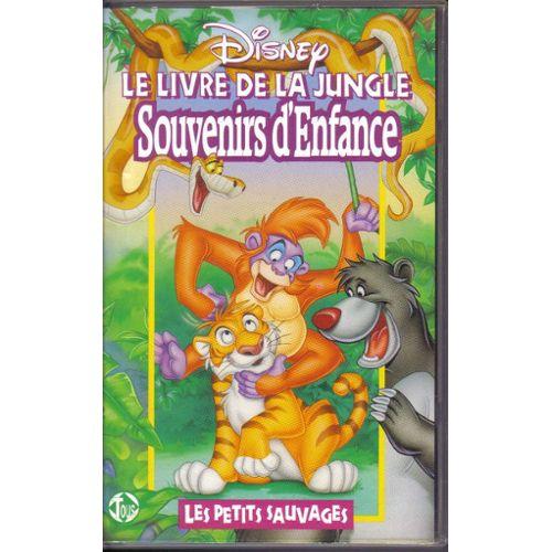 Le Livre De La Jungle Souvenirs D Enfance Les Petits Sauvages