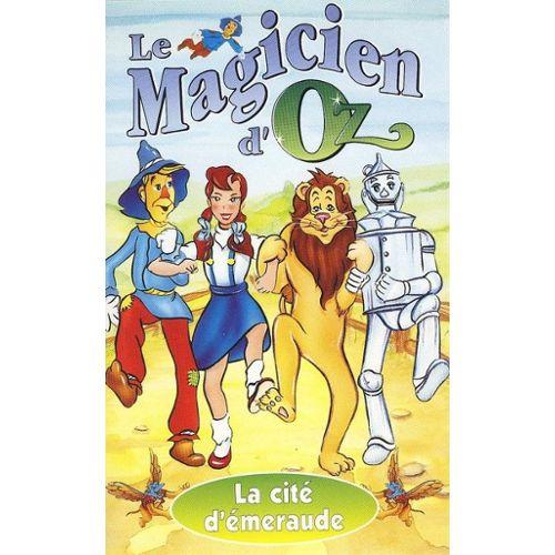 Le Magicien D Oz La Cité D émeraude