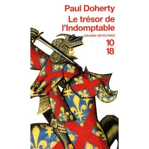 Le trésor de l'Indomptable - Paul Doherty