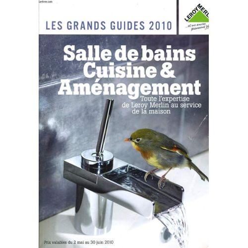 Catalogue Salle De Bains Cuisine Amenagement De Leroy Merlin