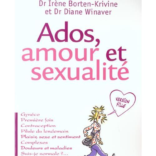Ados Amour Et Sexualite Version Fille