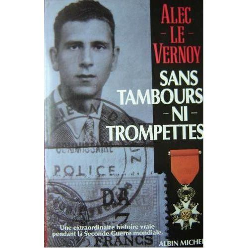 Sans Tambours Ni Trompettes Une Extraordinaire Histoire