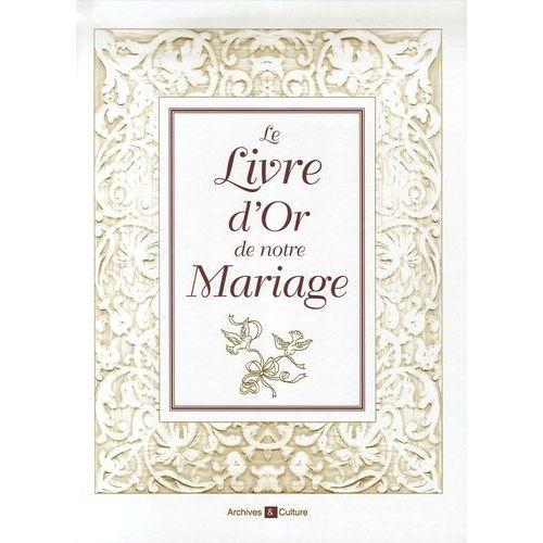 Le Livre D Or De Notre Mariage