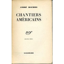 Chantiers Americains Gallimard 1933