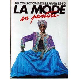 Mode En Peinture La Du 01 07 1982 Revues Rakuten