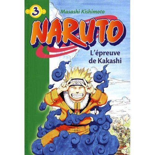 Naruto Tome 3 L Epreuve De Kakashi