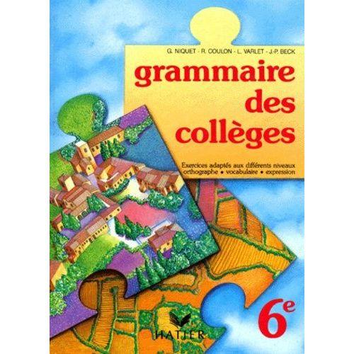 Francais 6eme Grammaire Des Colleges Exercices Adaptes Aux Differents Niveaux