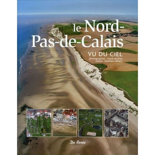 Le Nord Pas Calais Vu Du Ciel