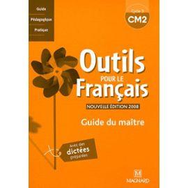 Outils Pour Le Francais Cm2 Guide Du Maitre