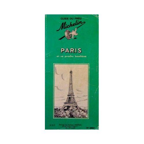 Paris Et Saproche Banlieue De Guide Vert Achat Vente Neuf