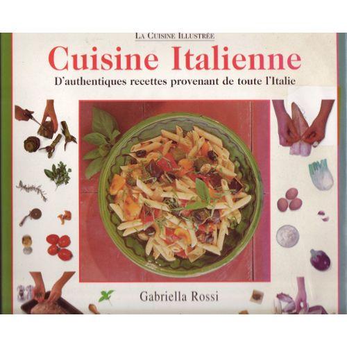 Cuisine Italienne Authentiques Recettes D Italie
