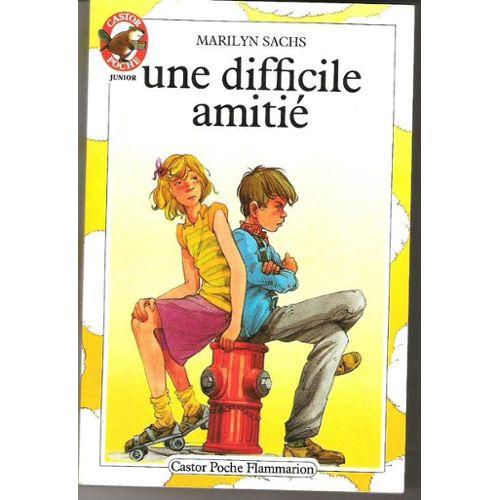 Couverture de Difficile amitie (une) - - vivre aujourd'hui, des 9/10 ans
