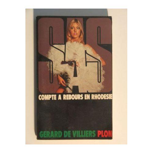 Comptez à rebours en Rhodésie - Gérard de Villiers