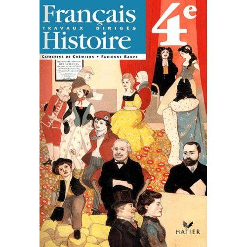 Francais Histoire 4eme Travaux Diriges