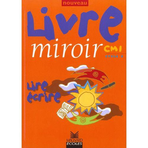 Livre Miroir Cm1 Cycle 3 Nouveau Lire Ecrire