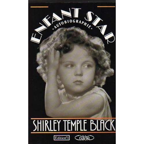 Enfant Star Autobiographie