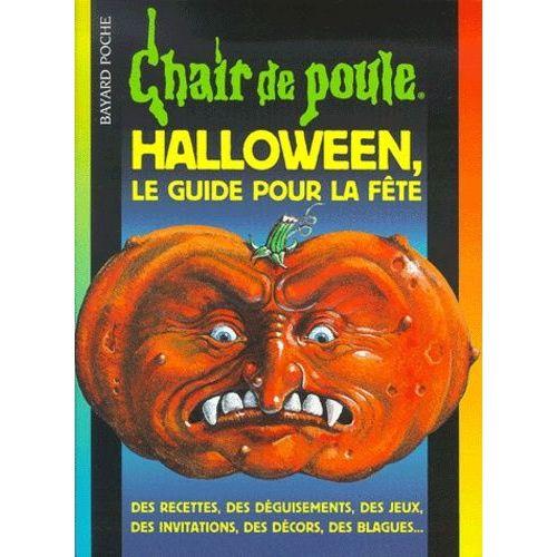 La Fete Halloween.Halloween Le Guide Pour La Fête