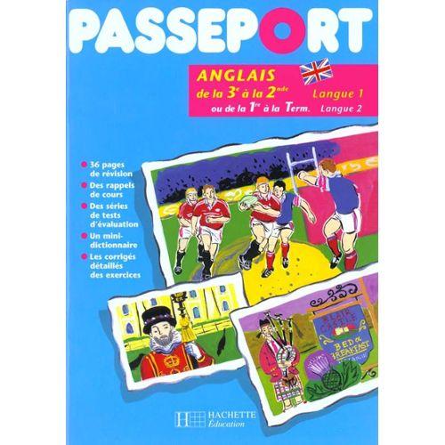 Passeport Anglais De La 3eme A La 2nde Langue 1 Ou De La 1ere A La Terminale Langue 2