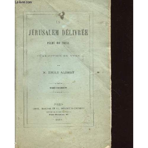 La Jerusalem Delivree Poeme Du Tasse Tome1 Traduction En