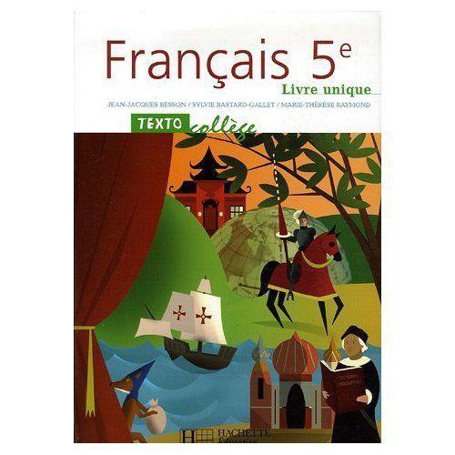 Francais 5e Livre Unique Texto College