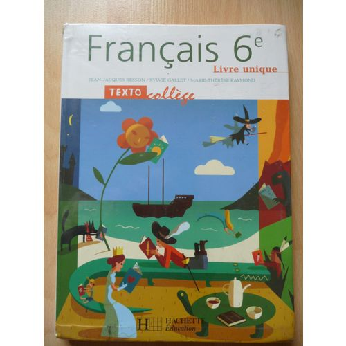 Francais 6eme Livre Unique Texto College Rakuten