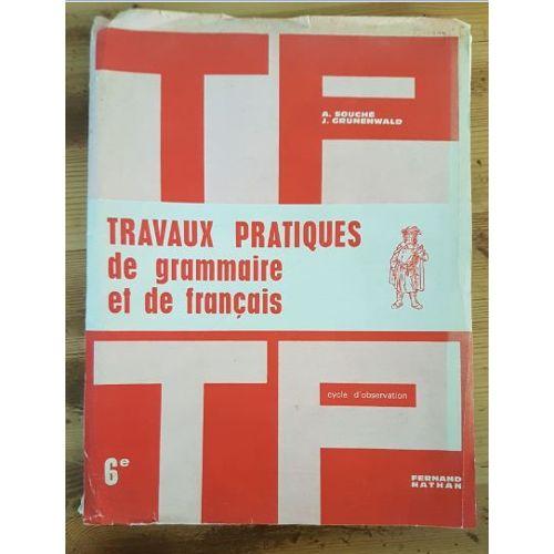 Travaux Pratiques De Grammaire Et Francais 6eme Fernand