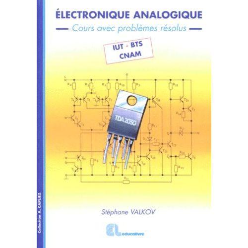 Electronique Analogique Cours Avec Problemes Resolus