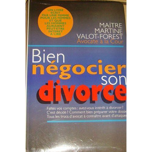 Bien Negocier Son Divorce