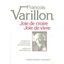 Joie De Croire, Joie De Vivre - 22ème Édition   de françois varillon  Format Broché