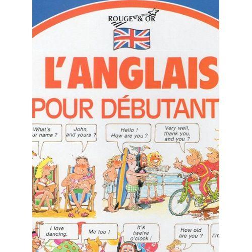 Anglais Pour Debutants L Alb