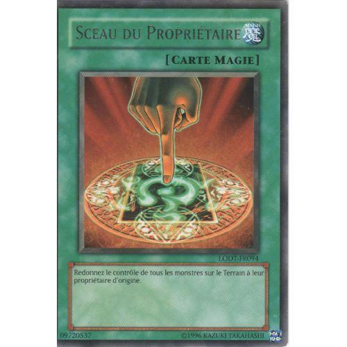 Losse kaarten Sceau Du Propriétaire LODT-FR094 kaartspellen Yu-Gi-OH