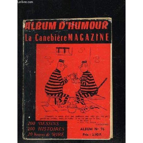 Album D Humour La Canebiere N 76 N 58 Et 59 Joie De Lire N 4