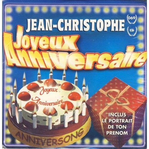 Joyeux Anniversaire Jean Christophe